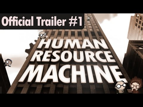 Human Resource Machine - Official Trailer #1