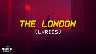 Young Thug, J. Cole, Travis Scott - The London (Lyrics)