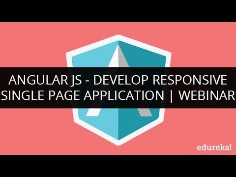 Develop AngularJS Single Page Application   AngularJS Application Development   Edureka