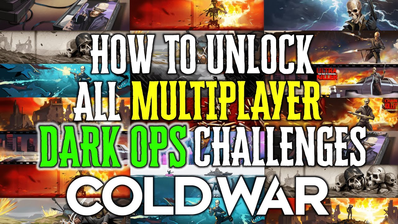 How To Unlock ALL Multiplayer DARK OPS CHALLENGES In Black Ops Cold War (All Dark Ops Guide)