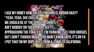 OutKast - Da Art of Storytellin' Part 2 (Lyrics)