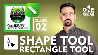 Shape Tool, Rectangle Tool. CorelDraw 2020 Complete Course for Beginners Class # 02 | Urdu / Hindi