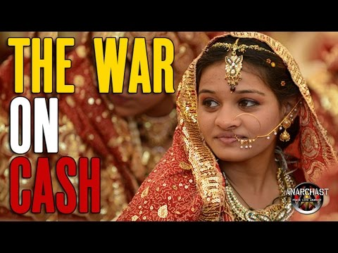 The Anarcho-Capitalist Perspective on India, War on Cash, Go