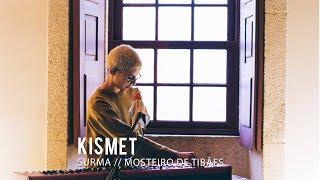 SURMA // Kismet [Ao Vivo na Porta 253]