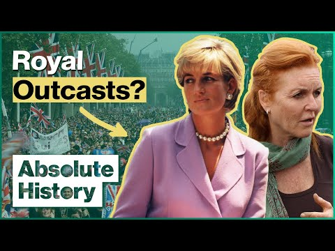 Diana And Sarah: The Royal Wives Of Windsor | Absolute History