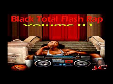 Black Total Flash Rap vl.01