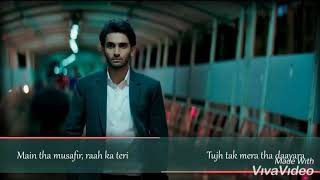 CHOR DIYA WO RASTA (ARJIT SING) song for whatsapp status