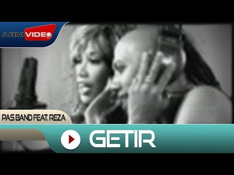 Pas Band feat. Reza - Getir