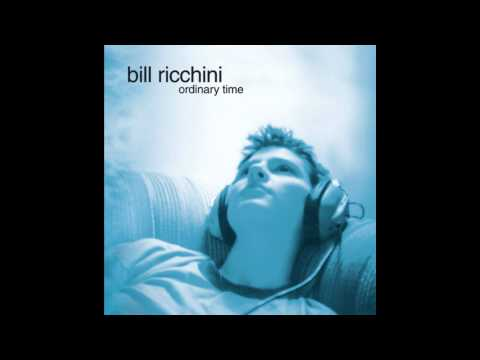 Bill Ricchini - A Mountain, A Peak