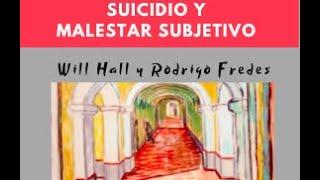 Creando Nuestra Propia Narrativa 3: Suicidio y Malestar Subjetivo