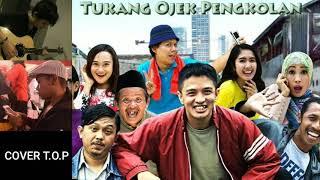 TUKANG OJEK PENGKOLAN OST cover bay mario iwan