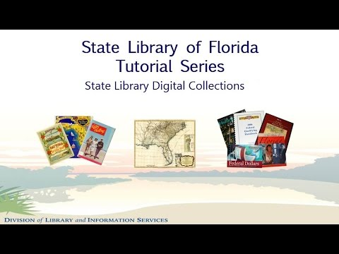 Digital Collections at the State Library of Florida