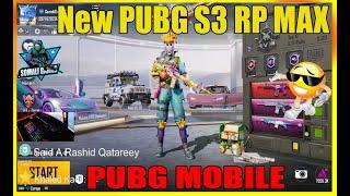 New PUBG S3 RP MAX 😍 PUBG MOBILE