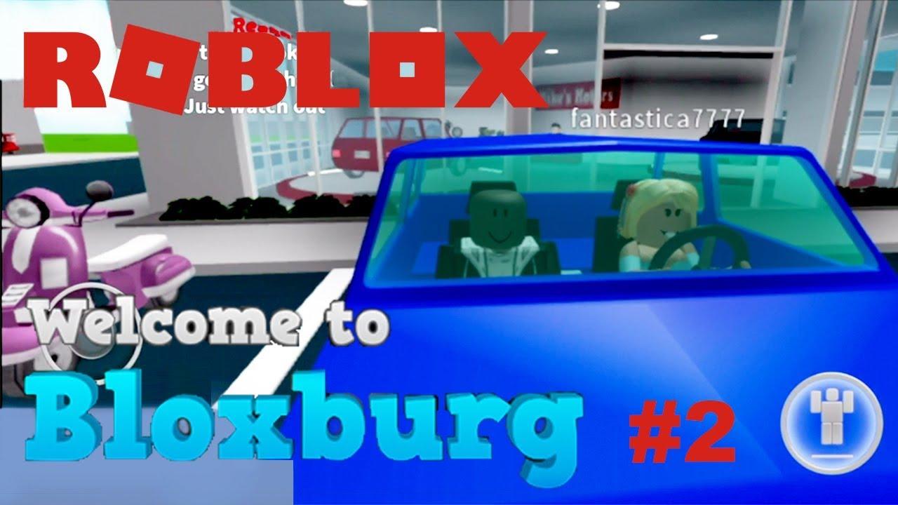 ROBLOX - Welcome to Bloxburg  #2 - FANTASTICA