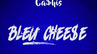 [2.34 MB] Ca$his- Bleu Chee$e Prod by Rikanatti