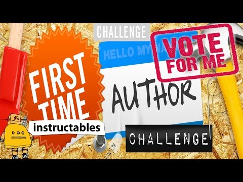 Instructables.com Contest Vote For Me Please