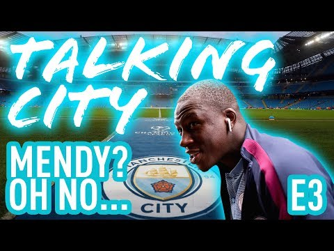 Talking City, Episode 3: Mendy's out and Pep has a forward problem...