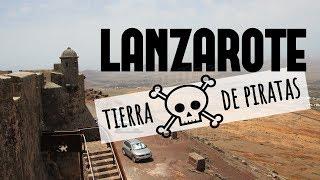 ¿Por qué los piratas deseaban tanto esta isla? 🏴☠️   Viajando con Mirko LANZAROTE