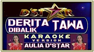 Download Lagu Karaoke DERITA DIBALIK TAWA versi AULIA D'STAR