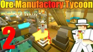 [ROBLOX: Ore Manufactory Tycoon] - Lets Play Ep 2 w/ Youtubers - Second Floor!