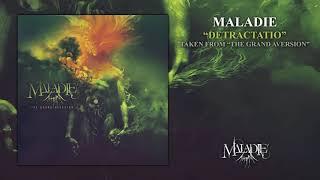 MALADIE - Detractatio
