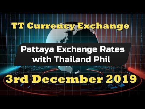 Pattaya Exchange Rates @ TT Currency Exchange