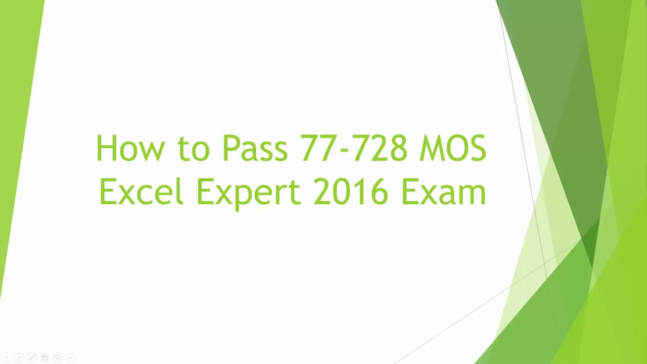 How To Pass 77 728 Mos Excel Expert 2016 Exam Hd Youtube