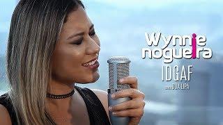 IDGAF - Dua Lipa (Wynnie Nogueira Cover)