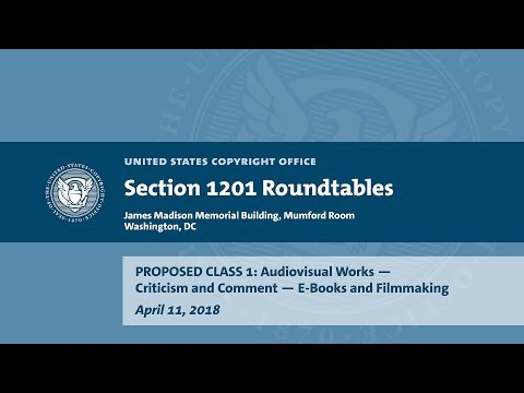 Seventh Triennial Section 1201 Rulemaking Hearings: Washington, DC (April 11, 2018) - Prop. Class 1A