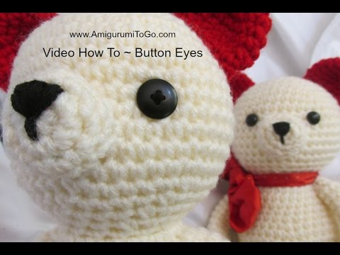 Eyes For Amigurumi : Amigurumi button eye tutorial youtube