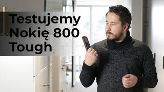Niezniszczalny telefon? Testujemy Nokię 800 Tough