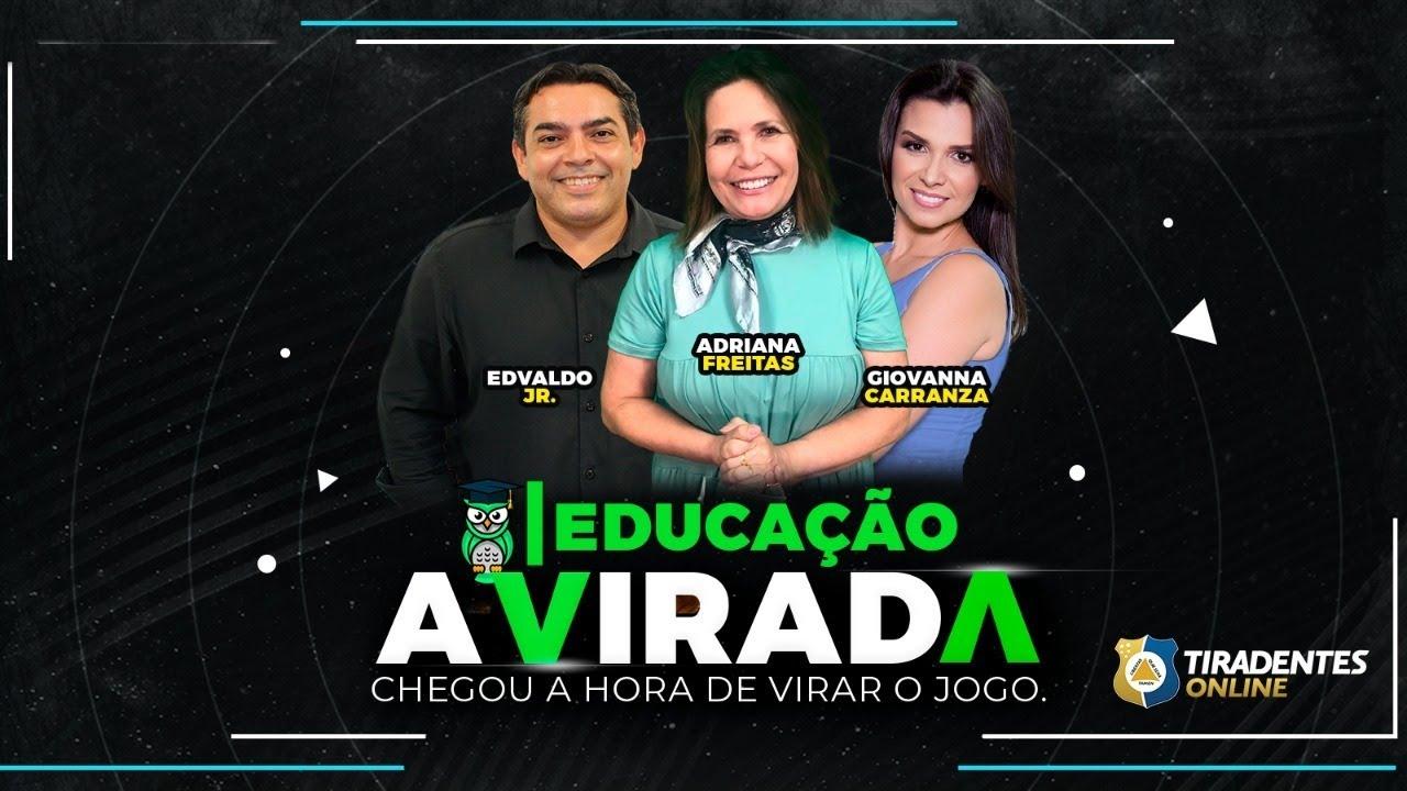 TIRADENTES ONLINE   A VIRADA   EDUCAÇÃO