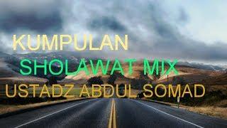 Download KUMPULAN SHOLAWAT MIX COVER USTADZ ABDUL SOMAD LC.MA Mp3