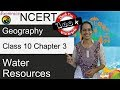 NCERT Class 10 Geography Chapter 3: Water Resources (Examrace - Dr. Manishika)