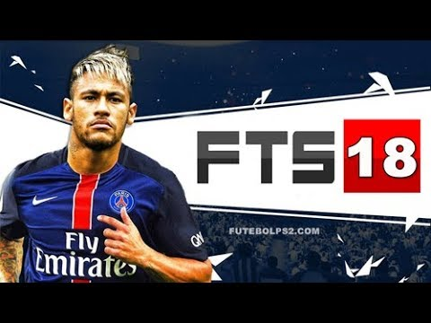 FTS 2018 - FIRST TOUCH SOCCER 18 - SQUAD UPDATED WITH FACES, KITS AND  LEAGUES LICENSED