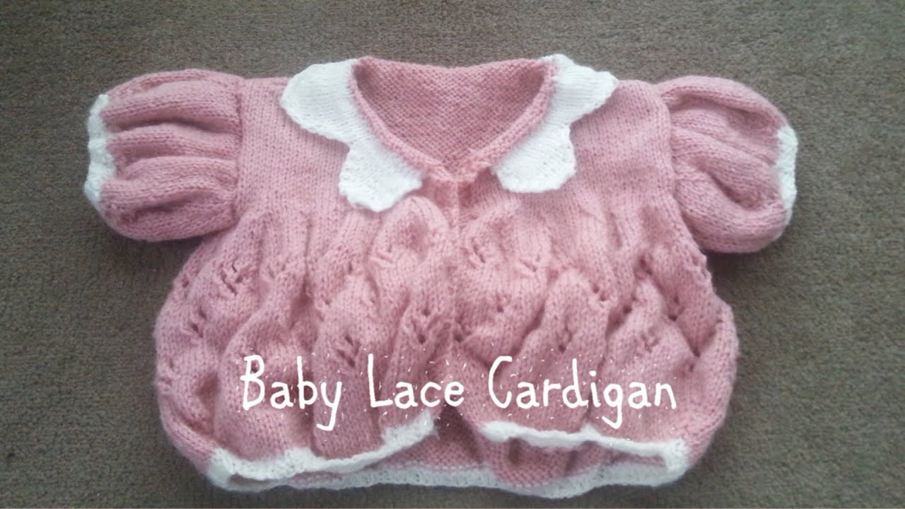 Part 1 | Baby Lace Cardigan - YouTube