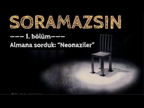 Bir Alman'a Sorulmaması Gereken Soru: Neonazi