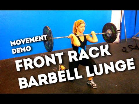Movement Demo // Front Rack Barbell Lunge