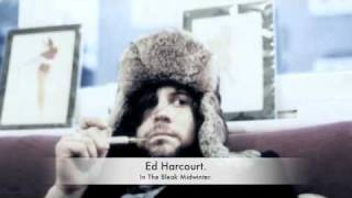 Watch Ed Harcourt In The Bleak Midwinter video