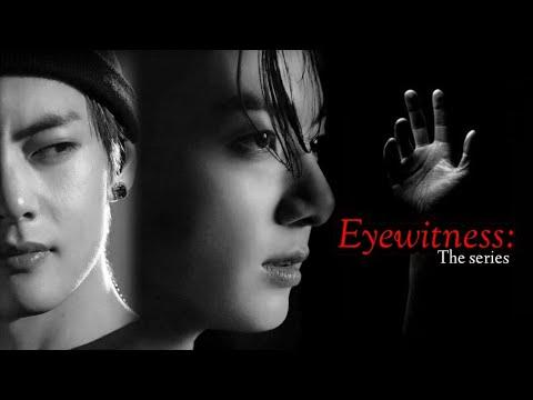 Download Taekook ff💜Eyewitness:The series 💜Ep 1