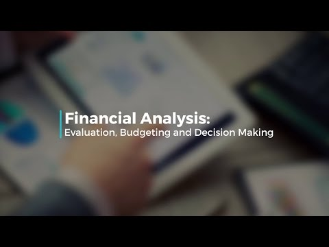 Financial Analysis Evaluation, Budgeting and Decision Making