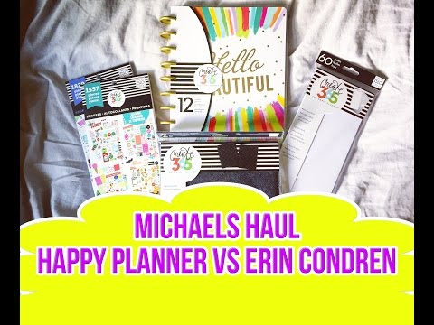 Michaels Haul: Why I switched from an Erin Condren to a Happy Planner!