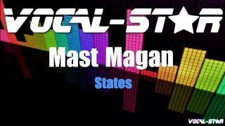 Mast Magan -  States (Karaoke Version) with Lyrics HD Vocal-Star Karaoke