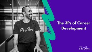 The 3Ps of Career Development