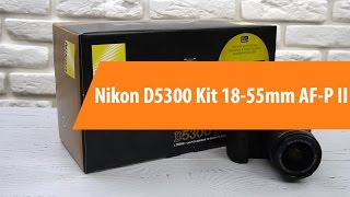 Розпакування комплекту Никон D5300 камера 18-55мм АФ-Р II / розпакування комплекту Никон D5300 камера 18-55мм АФ-Р II
