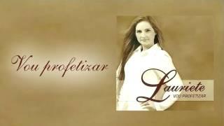 GRATIS BAIXAR CD PLAYBACK VOU LAURIETE PROFETIZAR