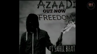 Hip Hop Kashmir | FREEDOM | FT. SAHIL BHAT | OFFICIAL LYRICAL VIDEO | NEW RAP SONG 2K18 | OUT NOW ||