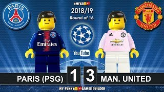Paris Saint-Germain PSG vs Manchester United 1-3 • Champions League 2019 • All Goals Highlights Lego