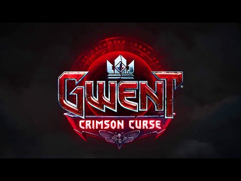 Gwent - Crimson Curse Expansion Teaser Trailer