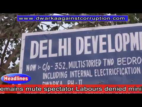 Labour laws violated by EE/WD-10,DDA & Contractor @sec-19 housing project Dwarka